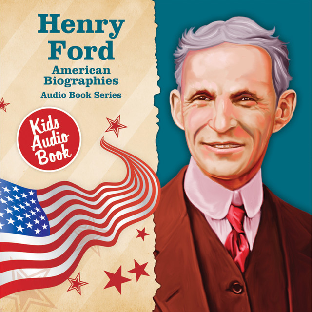 the life and career of henry ford